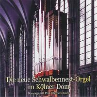 Prof. Clemens Ganz - Music from the New Cologne Dom 'Swallows Nest' Organ
