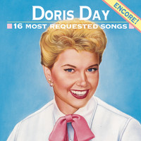 Doris Day - 16 Most Requested Songs - Encore!