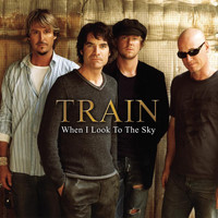 Train - When I Look To The Sky (Radio Version)