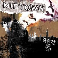 Midtown - Give It Up