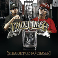 Trillville - Straight Up. No Chaser (Edited)