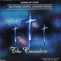 The Crusaders - Songs of Faith - Southern Gospel Legends Series-The Crusaders