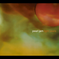 Pearl Jam - Light Years