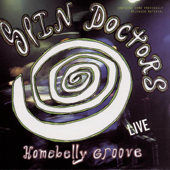 Spin Doctors - HOMEBELLY GROOVE
