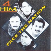 4Him - Face The Nation
