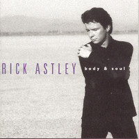 Rick Astley - Body And Soul