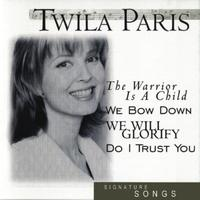 Twila Paris - Signature Songs:  Twila Paris