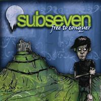 subseven - Free To Conquer