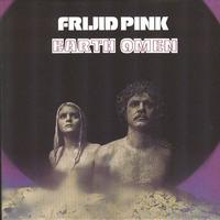 Frijid Pink - Hibernated - Earth Omen