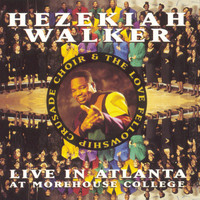 Hezekiah Walker - Live In Atlanta