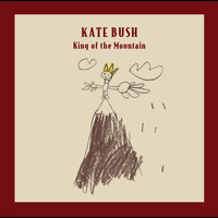 Kate Bush - King Of The Mountain (Album Version)