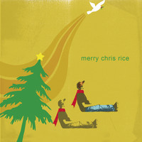 Chris Rice - Merry Chris Rice
