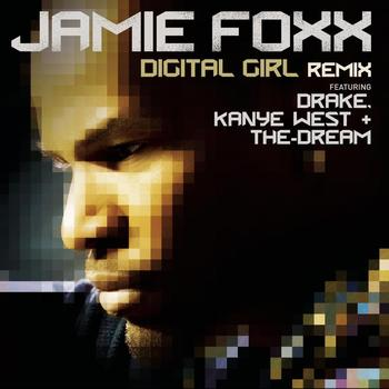 Jamie Foxx - Digital Girl Remix (Explicit)