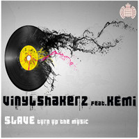 Vinylshakerz - Slave (Turn Up The Music)
