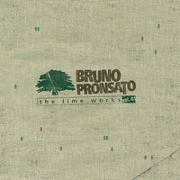 Bruno Pronsato - The Lime Works (Vol. 1)