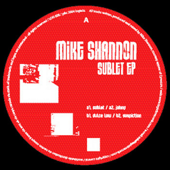 Mike Shannon - Sublet Ep