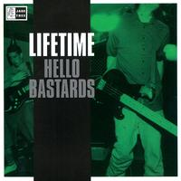 Lifetime - Hello Bastards (Explicit)