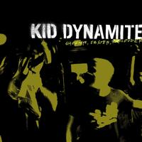 Kid Dynamite - Shorter, Faster, Louder (Explicit)