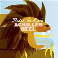 Pedro The Lion - Achilles' Heel [Remastered]