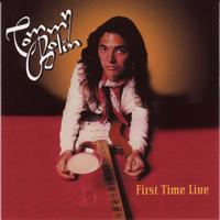 Tommy Bolin - First Time Live: Set Two [Original Recording Remastered]