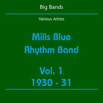 Various Artists - Big Bands (Mills Blue Rhythm Band Volume 1 1930-31)
