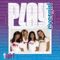 Play - Evergirl