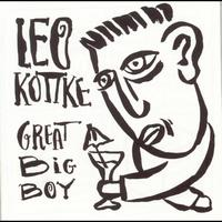 Leo Kottke - Great Big Boy