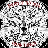 Frank Turner - Poetry Of The Deed [Deluxe Edition]
