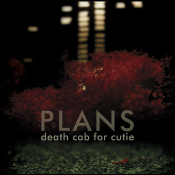 Death Cab for Cutie - Plans