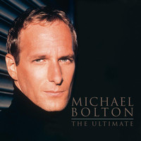 Michael Bolton - Michael Bolton - The Ultimate
