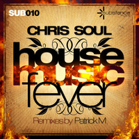 Chris Soul - House Music Fever