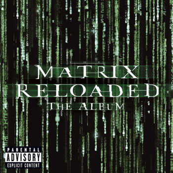 Various Artists - The Matrix Reloaded: The Album (U.S. 2 CD Set-Enh'd-PA Version [Explicit])