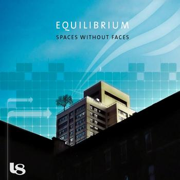 Equilibrium - Spaces Without Faces