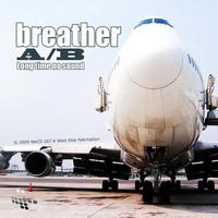 Breather - A/B - Long Time No Sound