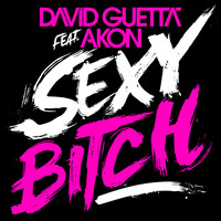 David Guetta - Sexy Bitch (Explicit)