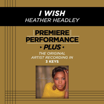 Heather Headley - Premiere Performance Plus: I Wish