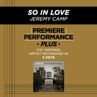 Jeremy Camp - Premiere Performance Plus: So In Love