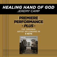 Jeremy Camp - Premiere Performance Plus: Healing Hand Of God
