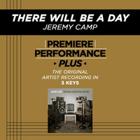 Jeremy Camp - There Will Be A Day (Premiere Performance Plus Track)