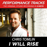 Chris Tomlin - I Will Rise (Performance Tracks) - EP