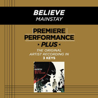 Mainstay - Premiere Performance Plus: Believe