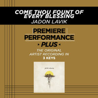 Jadon Lavik - Premiere Performance Plus: Come Thou Fount Of Every Blessing