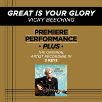 Vicky Beeching - Premiere Performance Plus: Great Is Your Glory