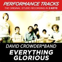 David Crowder Band - Everything Glorious (Performance Tracks) - EP