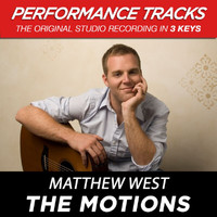 Matthew West - The Motions (Performance Tracks) - EP
