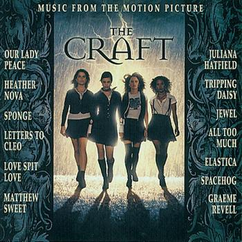 "Original Motion Picture Soundtrack - Music From the Motion Picture ""The Craft"""