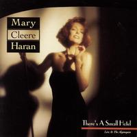 MARY CLEERE HARAN - There'S A Small Hotel