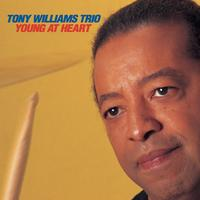 Tony Williams Trio - Young At Heart