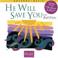 Bob Fitts - He Will Save You