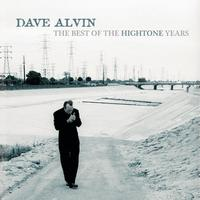 Dave Alvin - The Best Of The HighTone Years